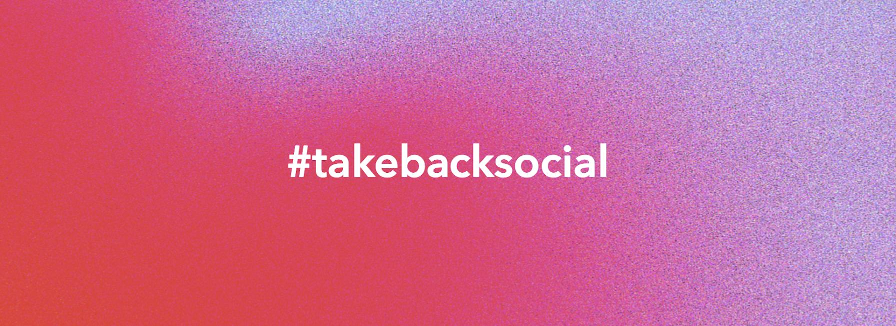 #takebacksocial (1)